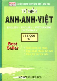 Từ Điển Anh - Anh - Việt (165.000 Từ) - Tái bản 09/08/2008