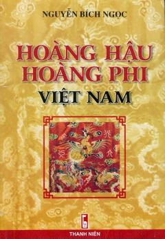 Hoàng Hậu, Hoàng Phi Việt Nam