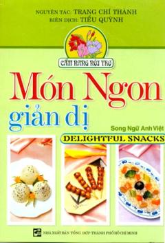 Món Ngon Giản Dị - Song Ngữ Anh - Việt