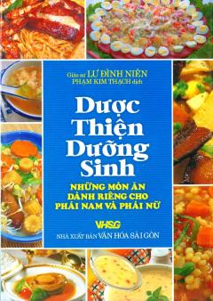 Dược Thiện Dưỡng Sinh - Những Món Ăn Dành Riêng Cho Phái Nam Và Phái Nữ