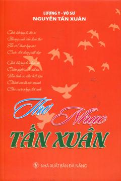 Thơ - Nhạc Tấn Xuân