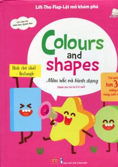 Colours And Shapes - Màu Sắc Và Hình Dạng