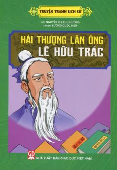 Truyện Tranh Lịch Sử - Hải Thượng Lãn Ông Lê Hữu Trác