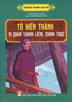 Truyện Tranh Lịch Sử - Tô Hiến Thành - Vị Quan Thanh Liêm, Chính Trực