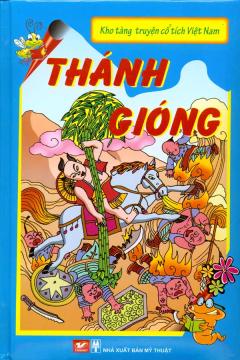 Kho Tàng Truyện Cổ Tích Việt Nam - Thánh Gióng