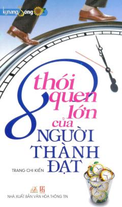 8 Thói Quen Lớn Của Người Thành Đạt - Tái bản 09/2012