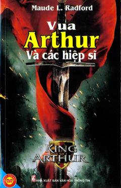 Vua Arthur Và Các Hiệp Sĩ