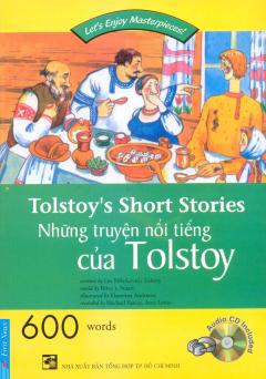 Những Truyện Nổi Tiếng Của Tolstoy (Kèm 1 CD)