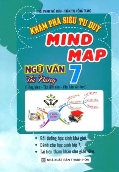 Khám Phá Siêu Tư Duy Mind Map Ngữ Văn Tài Năng 7