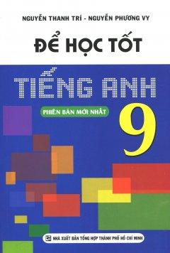 Để Học Tốt Tiếng Anh 9