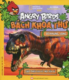 Angry Birds - Bách Khoa Thư Về Khủng Long