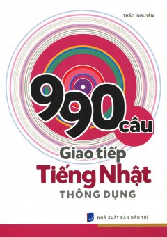 990 Câu Giao Tiếp Tiếng Nhật Thông Dụng