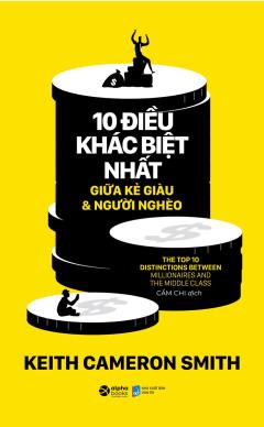 10 Điều Khác Biệt Nhất Giữa Kẻ Giàu & Người Nghèo