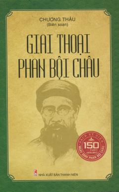 Giai Thoại Phan Bội Châu