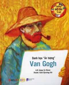 """Những Bộ Óc Vĩ Đại - Danh Họa """"Ấn Tượng"""" Van Gogh"""