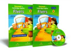 Succeed In Cambridge English: Flyers - 8 Complete Practice Tests (Bộ 2 Cuốn + 1 CD)