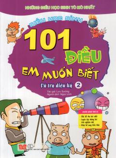101 Điều Em Muốn Biết - Vũ Trụ Diệu Kỳ (Tập 2)