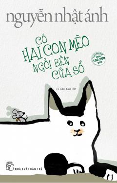 Có Hai Con Mèo Ngồi Bên Cửa Sổ (Bìa Mềm) - Tái Bản 2018