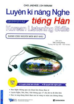 Luyện Kĩ Năng Nghe Tiếng Hàn - Dành Cho Người Mới Bắt Đầu (Kèm 1 CD)