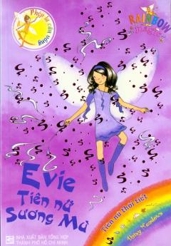 Phép Lạ Cầu Vồng (Tiên Nữ Thời Tiết) - Tập 12: Evie Tiên Nữ Sương Mù