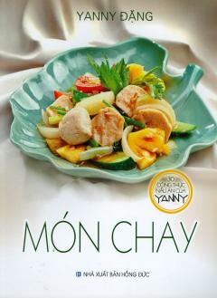 Món Chay (30 Công Thức Nấu Ăn Của Yanny)