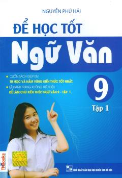 Để Học Tốt Ngữ Văn 9 - Tập 1