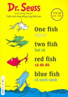 Một Cá, Hai Cá, Cá Đỏ Đỏ, Cá Xanh Xanh (Song Ngữ)