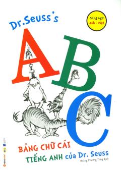 Bảng Chữ Cái Tiếng Anh Của Dr. Seuss (Song Ngữ)
