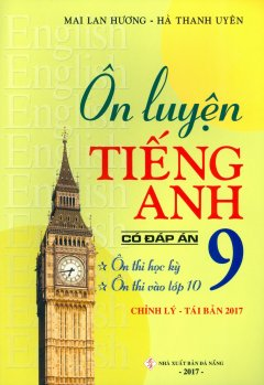 Ôn Luyện Tiếng Anh 9 (Có Đáp Án)