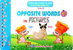 Những Cặp Từ Vựng Trái Nghĩa Và Trò Chơi Ghép Chữ - Opposite Words In Pictures 4