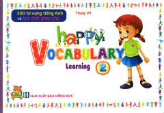 300 Từ Vựng Tiếng Anh Và Trò Chơi Ghép Chữ - Happy Vocabulary Learning 2