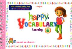 300 Từ Vựng Tiếng Anh Và Trò Chơi Ghép Chữ - Happy Vocabulary Learning 6