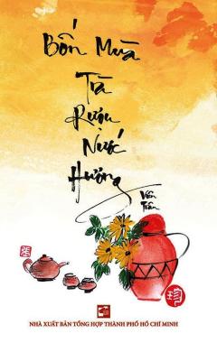 Bốn Mùa Trà Rượu Nước Hương