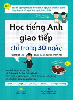 Học Tiếng Anh Giao Tiếp Chỉ Trong 30 Ngày (Kèm 1 CD)