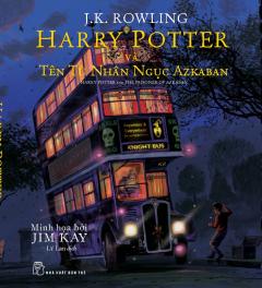 Harry Potter Và Tên Tù Nhân Ngục Azkaban (Bản Đặc Biệt Có Tranh Minh Họa Màu)