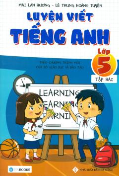 Luyện Viết Tiếng Anh Lớp 5 - Tập 2