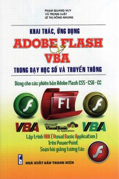 Khai Thác, Ứng Dụng Adobe Flash & VBA Trong Dạy Học Số Và Truyền Thông