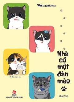 Nhà Có Một Đàn Mèo - Tập 1
