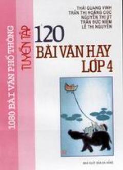 Tuyển tập 120 bài văn hay lớp 4