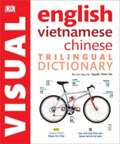 Trilingual Visual Dictionary - English, Vietnamese, Chinese