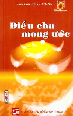 Điều Cha Mong Ước - Tủ Sách Hoa Hướng Dương