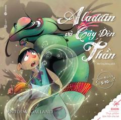 Ehon - Thực Phẩm Tâm Hồn Cho Bé: Aladdin Và Cây Đèn Thần (Song Ngữ)