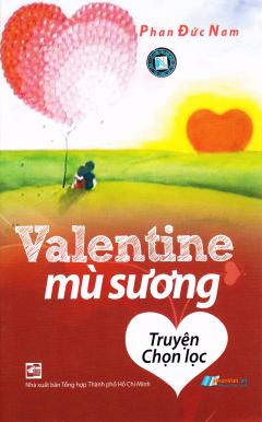 Valentine Mù Sương