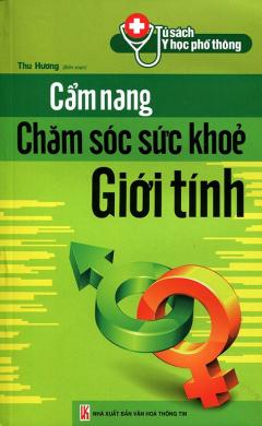 Cẩm Nang Chăm Sóc Sức Khỏe Giới Tính