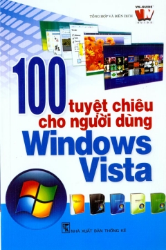100 Tuyệt Chiêu Cho Người Dùng Windows Vista