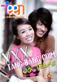 Teen Cẩm Nang Sống - XXX Tảng Băng Chìm Với Teens