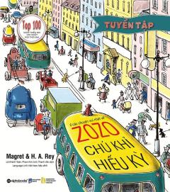 Tuyển Tập 6 Câu Chuyện Vui Nhất Về Zozo - Chú Khỉ Hiếu Kỳ
