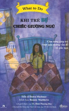 What To Do - Khi Trẻ Sợ Chiếc Giường Ngủ
