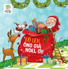 Lắng Nghe Trái Đất - Cố Lên Ông Già Noel Ơi!