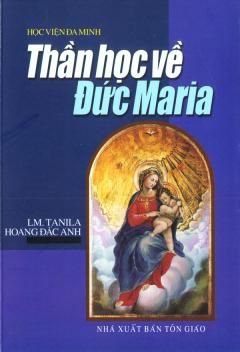 Thần Học Về Đức Maria